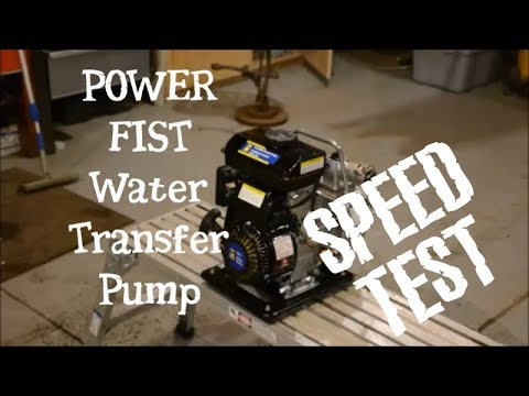 Test of a Power Fist 1inch water transfer pump.