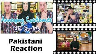 Pakistani Reacts   Annoying Customer   RIP English Part 3   OZZY RAJA