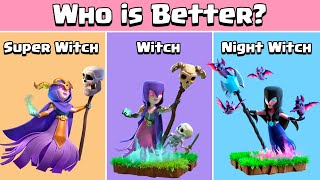 Who is better Witch?? Clash of Clans