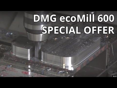 DMG MORI ecoMill VMC 600 SPECIAL OFFER