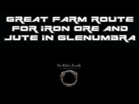 ESO: Xbox and PS4 - Great Farm Route for Iron Ore and Jute - Glenumbra