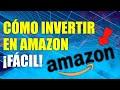 Tutorial Cómo Invertir En Amazon | Qué Acciones Comprar 2021