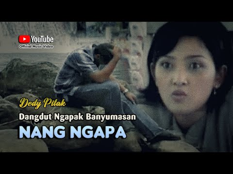 Dedy Pitak ~ NANG NGAPA # Lagu Tarling Banyumasan Demen Bojo Wong Liya