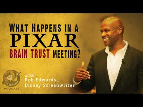 [Podcast] What Happens in a PIXAR Brain Trust Meeting? Disney Screenwriter, Rob Edwards Explains