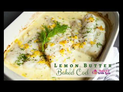 Lemon Butter Baked Cod | Bake It With Love