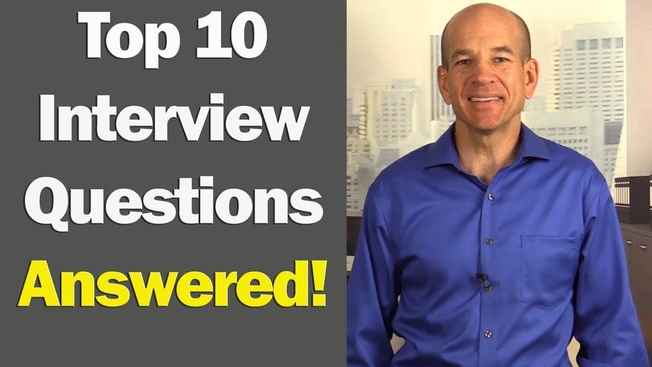 Top 10 Job Interview Questions & Answers (for 1st & 2nd Interviews ...