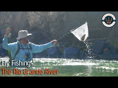 Fly Fishing The Rio Grande River With Nick Streit