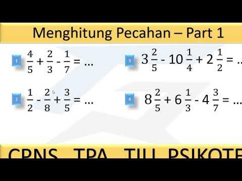 menghitung-pecahan-biasa-dan-pecahan-campuran,-tps-utbk-soshum,-saintek-&-tiu-cpns-bagian-1