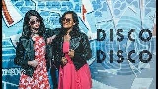 DISCO DISCO Dance Cover   A Gentleman - Siddharth Malhotra, Jacqueline Fernandez   Maydha & Shweta