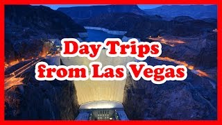 5 Top-Rated Day Trips from Las Vegas, Nevada | the United States Day Tours Guide