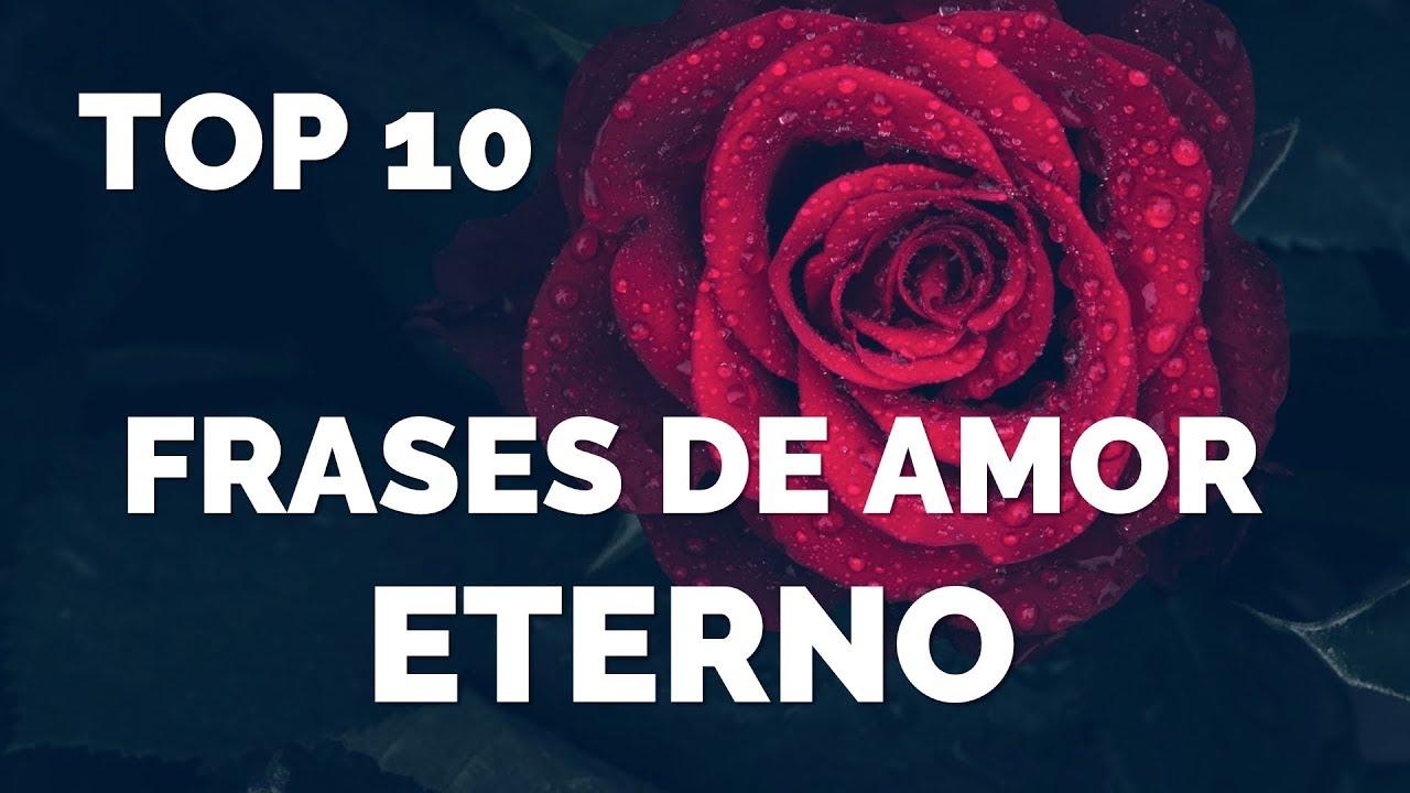 Top 10 Frases Cortas De Amor Eterno Youtube