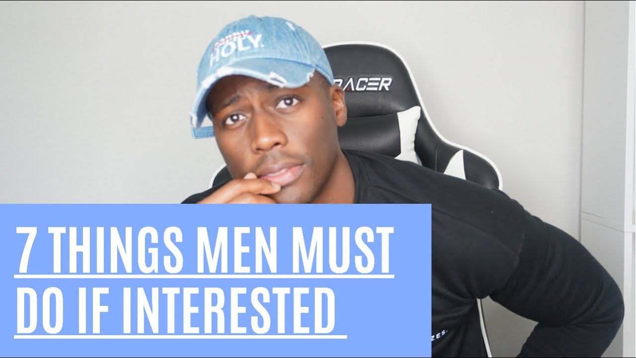 Download 7 Things a Man Must Do For the Woman He's Interested In
