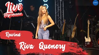 Riva Quenery - Rewind (Live at The Music Museum)
