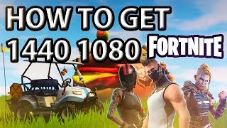How to get 1440X1080 Resolution on Fortnite!! PC SEASON 5 *UPDATED*