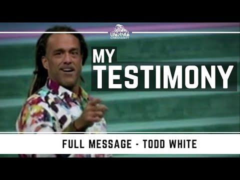 Todd White - My Testimony