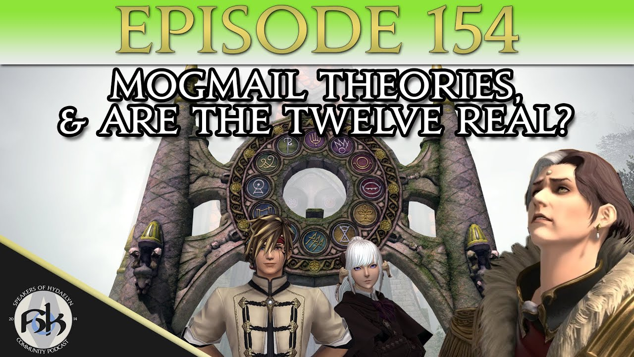 [FFXIV] MogMail Theories & Are The Twelve Real? | SoH | #154