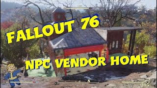 Fallout 76 - NPC Vendor Home