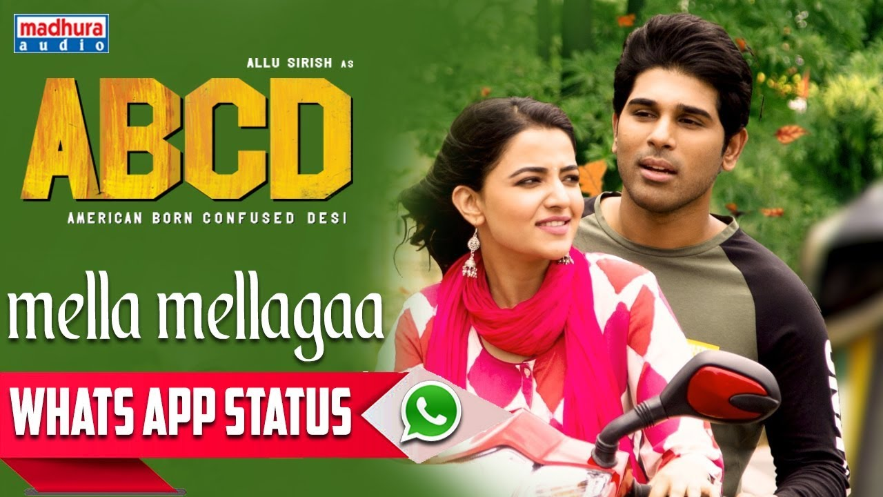 Mella Mellaga whatsapp Status | ABCD Movie Songs | Allu Sirish | Rukshar Dhillon | Sid Sriram