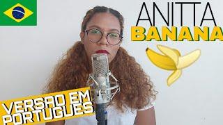 Baixar #Anitta #Kisses #Banana Anitta With Becky G - Banana (COVER /Tradução/Versão em Português) BONJUH