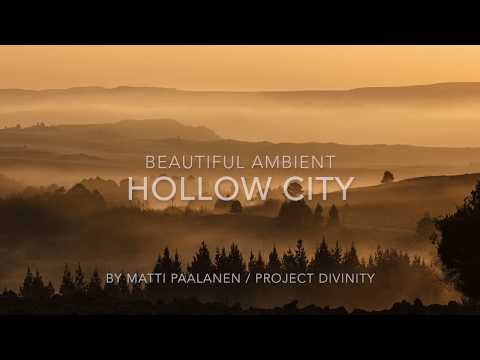 Ambient / Chillout / Lounge - Hollow City - Project Divinity
