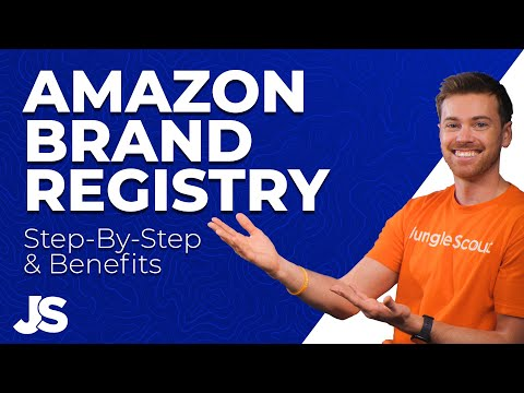 Amazon Brand Registry Step by Step & Benefits | Jungle Scout Tutorial | 2021