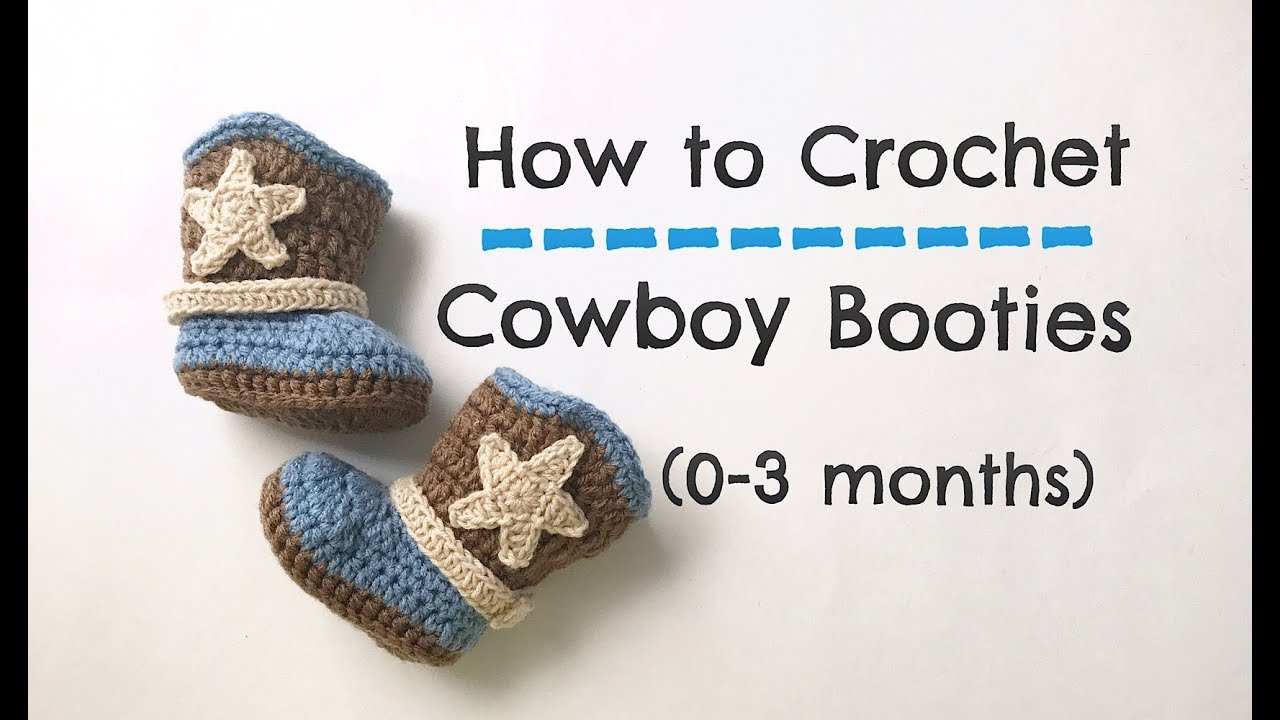How To Crochet Cowboy Booties 0 3 Months Youtube