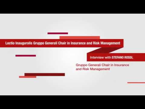 Generali Group Chair in Insurance and Risk Management  - Interview to Professor Stefano Rossi