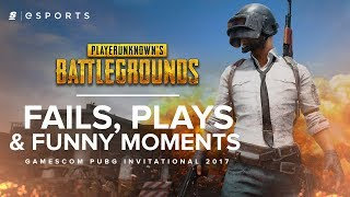 The Best Fails, Plays and Funny Moments from the PLAYERUNKNOWN's BATTLEGROUNDS Invitational 2017