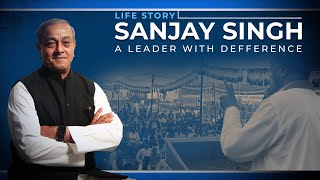 Sanjay Singh: A leader with difference