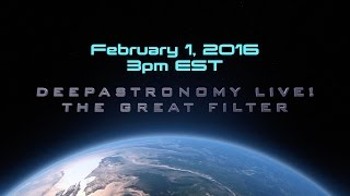 Deep Astronomy Live! The Great Filter (Followup)