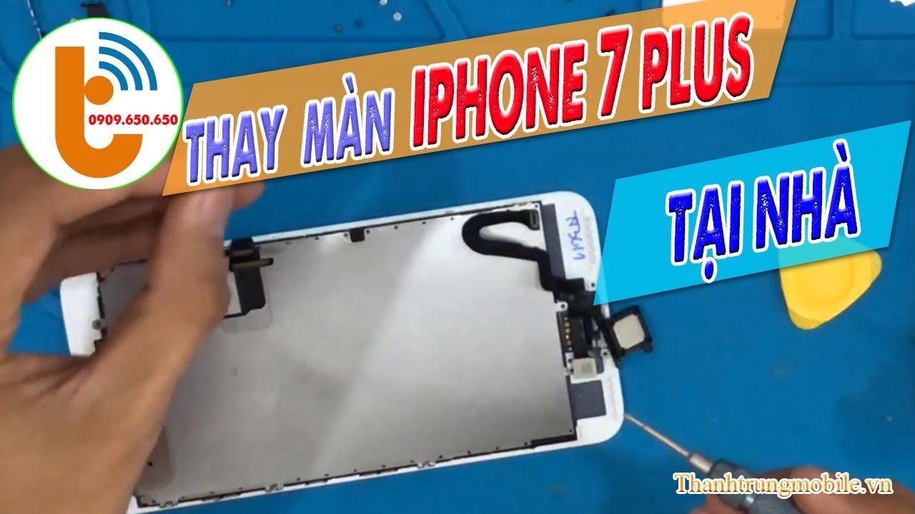 Thay Màn Hình iPhone 7 Plus Giá Bao Nhiêu