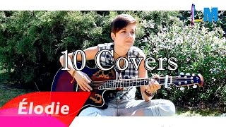 Download Élodie Martelet – 10 Covers MP3 song and Music Video