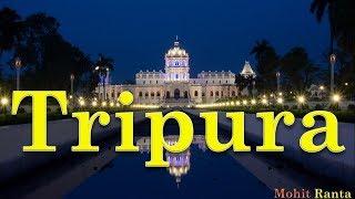 Tripura - State Profile of India