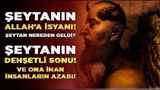 Şeytanın dehşet veren sonu! Şeytan hangi güçle Allah'a isyan etti? Hz. Muhammed Uyardı!