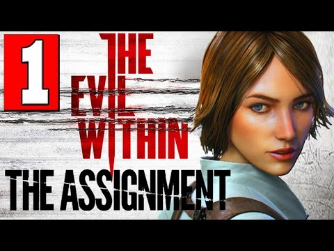 The Evil Within The Assignment Walkthrough Part 1 Full Gameplay DLC Let's Play [HD] PS4 XBOX ONE PC