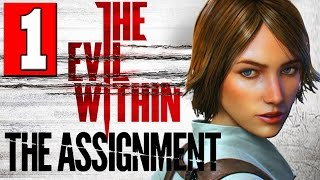 The Evil Within The Assignment Walkthrough Part 1 Full Gameplay DLC Let
