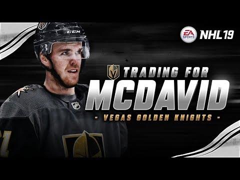 NHL 19 - TRADING FOR MCDAVID | VEGAS TAKES A GAMBLE ON MCDAVID!