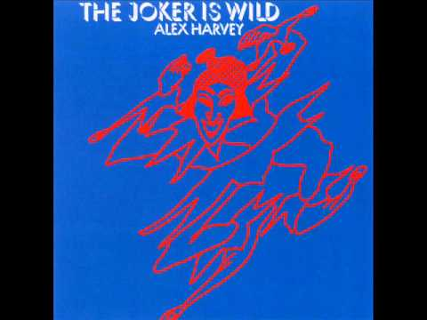 The Sensational Alex Harvey Band - The Joker Is Wild.wmv
