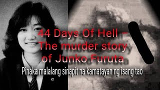 44 Days Of Hell – The Murder Story Of Junko Furuta