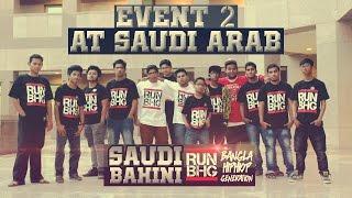 RUN BHG event 2 at SAUDI ARAB