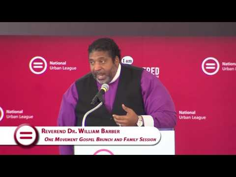 National Urban League - One Movement Gospel Brunch and Family Session: Reverend Dr  William Barber
