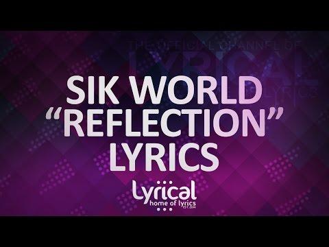 Sik World - Reflection (Prod. Jurrivh) Lyrics