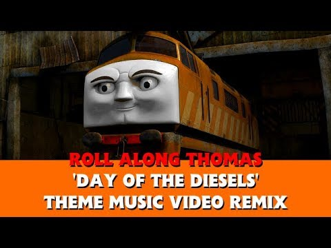 Roll Along's 'Day Of The Diesels' Theme Music Video Remix - Heroes And Villains - Thomas & Friends