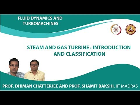 Week8Lec02 Steam and Gas Turbine  Introduction and classification