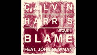 Calvin Harris Ft. John Newman - Blame (eSQUIRE Houselife Remix)