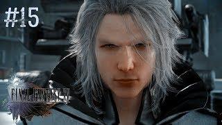 #15 Прохождение Final Fantasy 15/XV ➤ АТАКА НА ИМПЕРИЮ !