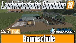 LS19 Modvorstellung - Global Company |  Baumschule - LS19 Mods