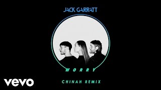 Jack Garratt - Worry (CHINAH Remix)