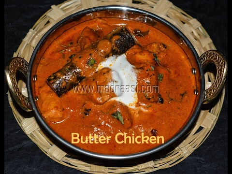 Easy Butter Chicken Recipe How To Make Butter Chicken At Home