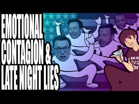 Emotional Contagion & Late Night Lies